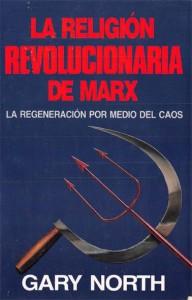 La Religion Revolucionaria De Marx_Gary North_portada