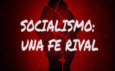 Socialismo una fe Rival